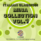 Mina | Italian Classics: Mina Collection, Vol. 1